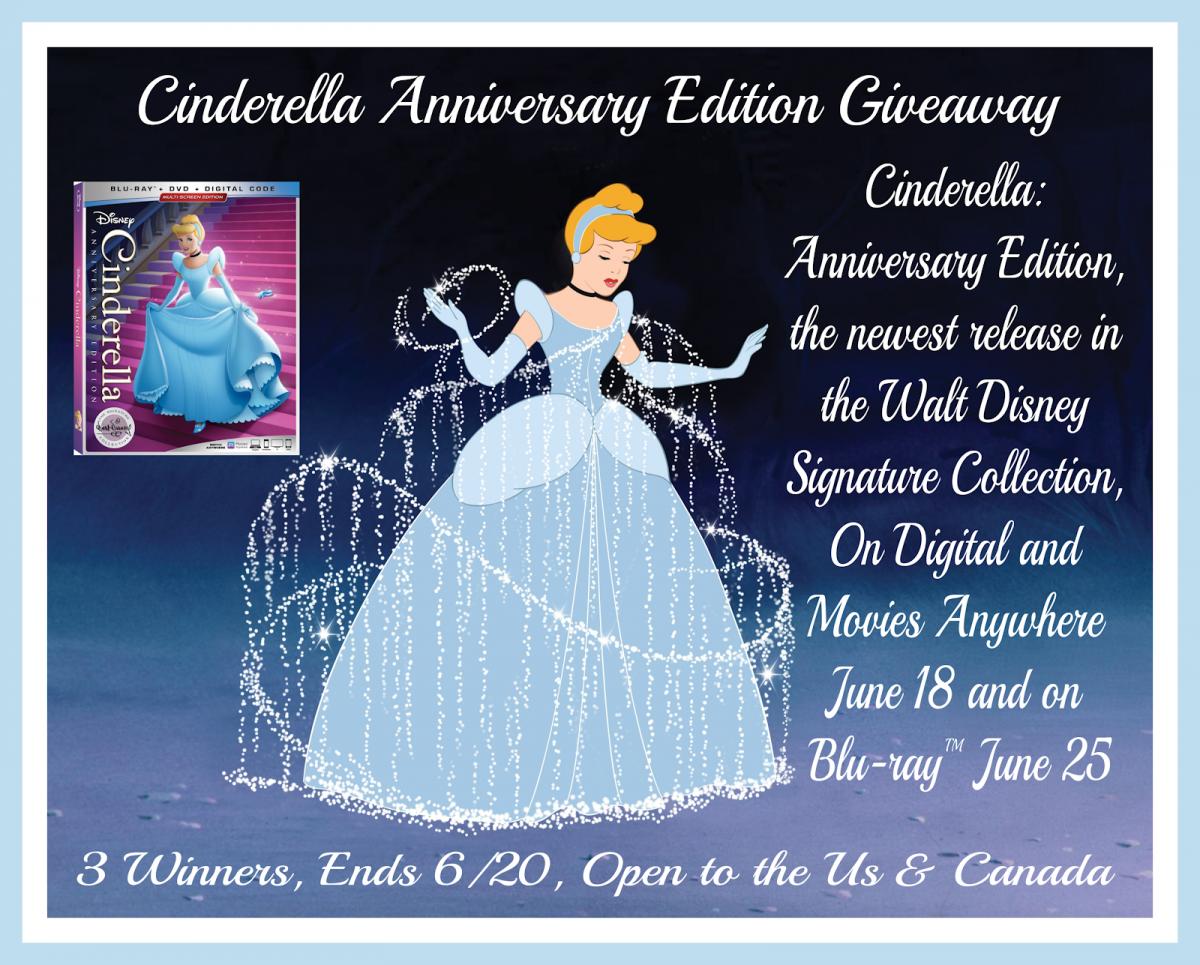 Cinderella Anniversary Edition Movie Giveaway, 3 winners
